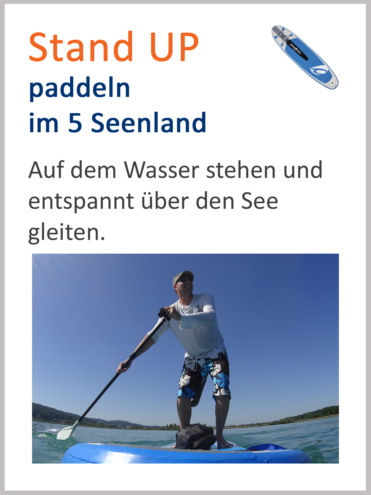 Stand up Paddeln SUP auf Ammersee, Starnberger See, Wörthsee